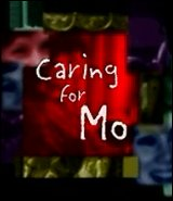 Caring for Mo